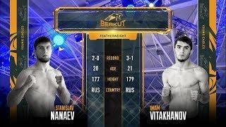 BYE 9:  Имам Витаханов (Грозный) vs. Станислав Нанаев (Черкесск)