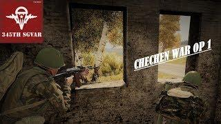 Arma 3 - Chechen War OP 1 - 345th SGVAR